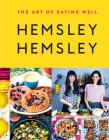 The Art of Eating Well: Hemsley and Hemsley Cover Image