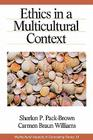 Ethics in a Multicultural Context (Multicultural Aspects of Counseling and Psychotherapy) Cover Image
