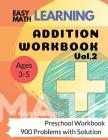 Addition Workbook: Easy Learning Math: 30 Days Challenge for 3-5 years Preschool Workbook Cover Image