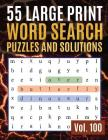 55 Large Print Word Search Puzzles and Solutions: Activity Book for Adults and kids Word Game Easy Quiz Books for Beginners (Find Words for Adults & S Cover Image