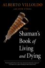 The Shaman's Book of Living and Dying Cover Image