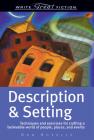 Write Great Fiction - Description & Setting Cover Image
