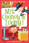 Mrs. Cooney Is Loony! (My Weird School #7) Cover Image