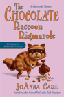 The Chocolate Raccoon Rigmarole (Chocoholic Mystery) Cover Image