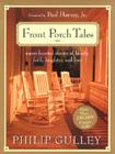 Front Porch Tales: Warm Hearted Stories of Family, Faith, Laughter and Love Cover Image