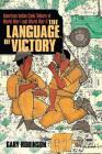 The Language of Victory: Code Talkers of WWI and WWII Cover Image