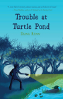 Trouble at Turtle Pond Cover Image
