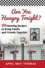 Are You Hungry Tonight? Cover Image