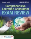 Comprehensive Lactation Consultant Exam Review Cover Image