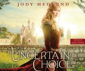 An Uncertain Choice Cover Image