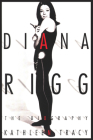 Diana Rigg: The Biography Cover Image