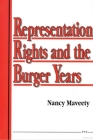 Representation Rights and the Burger Years Cover Image