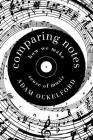 Comparing Notes: How We Make Sense of Music Cover Image