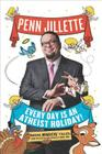 Every Day Is an Atheist Holiday!: More Magical Tales from the Bestselling Author of God, No! Cover Image