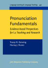 Pronunciation Fundamentals: Evidence-Based Perspectives for L2 Teaching and Research Cover Image