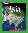 Asia (A True Book: Geography: Continents) Cover Image