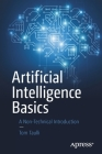 Artificial Intelligence Basics: A Non-Technical Introduction Cover Image