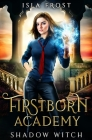 Firstborn Academy: Shadow Witch Cover Image
