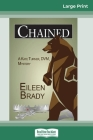 Chained: A Kate Turner, D.V.M., Mystery (16pt Large Print Edition) Cover Image