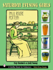 Saturday Evening Girls Paul Revere Pottery Cover Image
