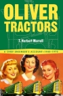 Oliver Tractors 1940-1960: An Engineer's Story Cover Image