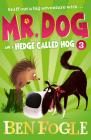Mr. Dog and a Hedge Called Hog (Mr. Dog) Cover Image