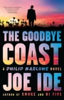 The Goodbye Coast: A Philip Marlowe Novel Cover Image