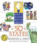 Don't Know Much about the 50 States Cover Image