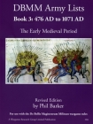 DBMM Army Lists Book 3: The Early Medieval Period 476 AD to 1971 AD Cover Image