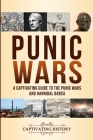 Punic Wars: A Captivating Guide to The Punic Wars and Hannibal Barca Cover Image