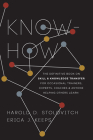 Know-How: The Definitive Book on Skill and Knowledge Transfer for Occasional Trainers, Experts, Coaches, and Anyone Helping Othe Cover Image