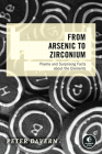 From Arsenic to Zirconium: Poems and Surprising Facts about the Elements Cover Image