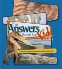 Answers Book for Kids Volume 2: 22 Questions from Kids on Dinosaurs and the Flood of Noah Cover Image