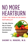 No More Heartburn: The Safe, Effective Way to Prevent and Heal Chronic Gastrointestinal Disorders Cover Image