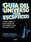 Guía del universo para escépticos: Cómo saber lo que es real en un mundo cada vez más falso Cover Image