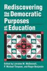 Rediscovering the Democratic Purposes of Education (Studies in Government & Public Policy) Cover Image