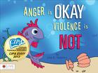 Anger Is Okay Violence Is Not (1618622277) Cover Image