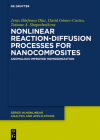 Nonlinear Reaction-Diffusion Processes for Nanocomposites: Anomalous Improved Homogenization Cover Image