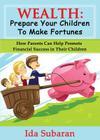 Wealth: Prepare Your Children to Make Fortunes Cover Image
