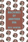 Machines of Another Era Cover Image