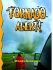 Tornado Alert! (Revised) (Disaster Alert! #25) Cover Image