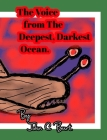 The Voice from The Deepest, Darkest Ocean. Cover Image