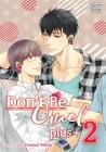 Don't Be Cruel: plus+, Vol. 2 (Don't Be Cruel: plus+ #2) Cover Image