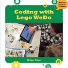 Coding with Lego Wedo (21st Century Skills Innovation Library: Makers as Innovators Junior) Cover Image