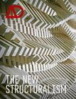 The New Structuralism: Design, Engineering and Architectural Technologies (Architectural Design (Wiley) #80) Cover Image