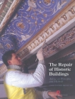 Repair of Historic Buildings: Advice on principles and methods (Aspects of Conservation) Cover Image