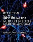 Statistical Signal Processing for Neuroscience and Neurotechnology Cover Image