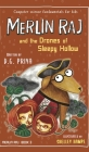 Merlin Raj and the Drones of Sleepy Hollow: A Halloween Dog's Tale Cover Image