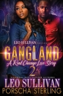 Gangland 2: A Real Chicago Love Story Cover Image