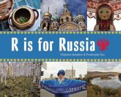 R Is for Russia (World Alphabets) Cover Image